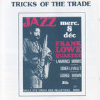 Frank Lowe Quartet - Tricks Of The Trade
