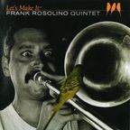 Frank Rosolino Quintet - Let's Make It
