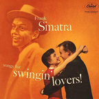 Frank Sinatra - Songs For Swingin' Lovers!