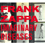 Frank Zappa - Imaginary Diseases