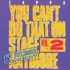 Frank Zappa - You Can't Do That On Stage Anymore · Vol. 2 · The Helsinki Concert