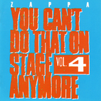 Frank Zappa - You Can't Do That On Stage Anymore · Vol. 4