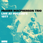 Fraser MacPherson Trio - Live At Puccini's · 1977