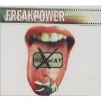 Freak Power (UK) - No Way