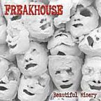 Freakhouse - Beautiful Misery
