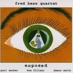 Fred Hess Quartet - Exposed