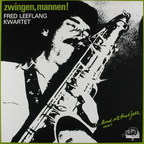 Fred Leeflang Kwartet - Zwingen Mannen! · ...And All That Jazz Volume 3