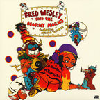 Fred Wesley And The Horny Horns - A Blow For Me, A Toot For You