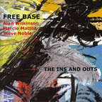 Free Base - The Ins And Outs