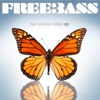 Freebass (UK) - Two Worlds Collide e.p.