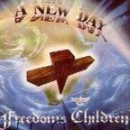 Freedoms Children - A New Day