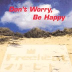 Freeheat - Don't Worry, Be Happy