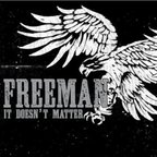 Freeman - It Doesn't Matter
