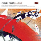French Toast - In A Cave