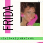Frida - Come To Me (I Am Woman)