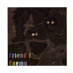 Friend / Enemy - 10 Songs