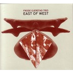Frode Gjerstad Trio - East Of West