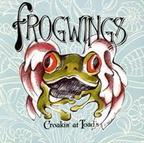 Frogwings - Croakin' At Toad's