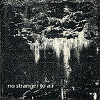 From Between - No Stranger To Air