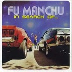 Fu Manchu - In Search Of ...