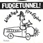 Fudgetunnel! - Little Red Fire Engine