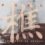 Fuel (US 1) - Monuments To Excess