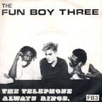 Fun Boy Three - The Telephone Always Rings
