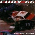 Fury 66 - No Perfect Machine