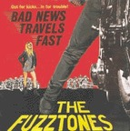 Fuzztones - Bad News Travels Fast