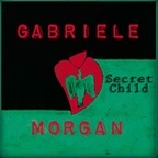 Gabriele Morgan - Secret Child