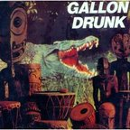Gallon Drunk - You, The Night... & The Music