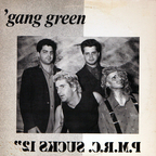 Gang Green - P.M.R.C. Sucks 12""