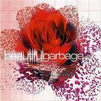 Garbage - Beautiful Garbage