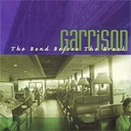 Garrison - The Bend Before The Break