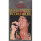 Garth Rocket And The Moonshiners - Live At The Ritz '89