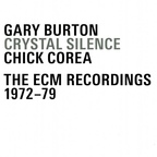 Gary Burton - Crystal Silence · The ECM Recordings · 1972–79