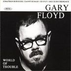 Gary Floyd - World Of Trouble