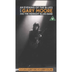 Gary Moore And The Midnight Blues Band - An Evening Of The Blues With Gary Moore And The Midnight Blues Band