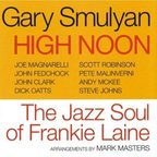 Gary Smulyan - High Noon · The Jazz Soul Of Frankie Laine