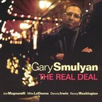 Gary Smulyan - The Real Deal