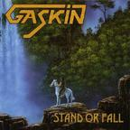 Gaskin - Stand Or Fall