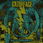 Gatorface - Wasted Monuments