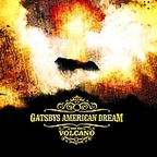 Gatsbys American Dream - Gatsbys American Dream And The Volcano