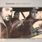 Gaucho - Friday Workout
