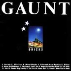 Gaunt - Bricks And Blackouts