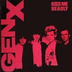 Gen X - Kiss Me Deadly