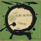 Gene Krupa Trio - The Gene Krupa Trio Collates