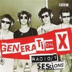 Generation X - Radio 1 Sessions