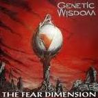 Genetic Wisdom - The Fear Dimension
