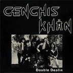 Genghis Khan - Double Dealin